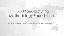 Manufacturing Methodologies