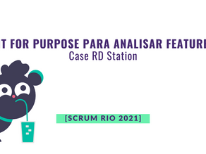 Palestra: Fit for Purpose para analisar feature