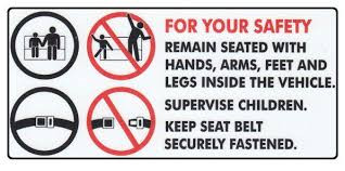 For Your Safety, Please Remain Seated