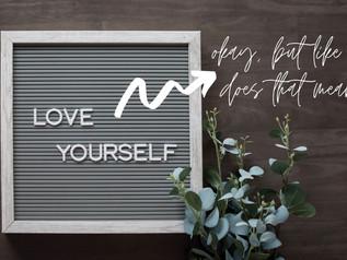 Why self-love is so freaking hard.