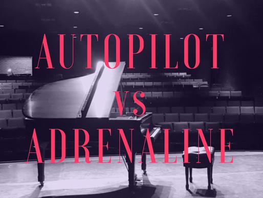 Autopilot v. Adrenaline: The practice paradox.