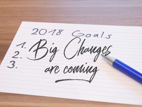 2018...Big changes