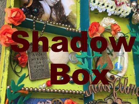 Shadow Box - Parte 1                 Maravilhas Compartilhadas