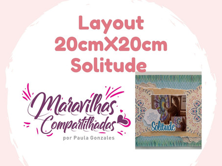 Layout 20cmX20cm Solitude