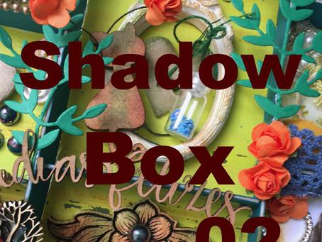 Shadow Box - 2 Parte                 Maravilhas Compartilhadas