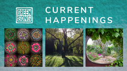 Greensong Current Happenings
