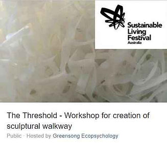 The Threshold eco-art projectfor Melbourne's 2019 Sustainable Living festival and includes theSustainable Hour radio interview. Click image for project details with interview.
