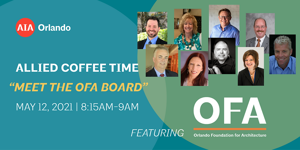 "Allied Coffee Time ""Meet the Board"" featuring OFA"