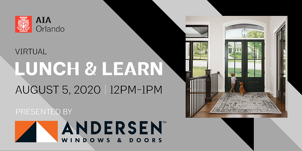 Lunch & Learn featuring Andersen Windows and Doors