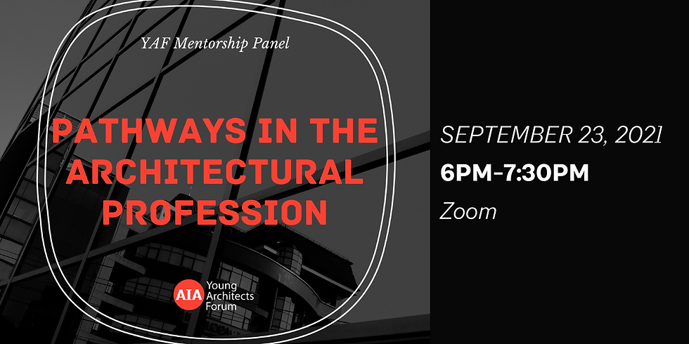 YAF Mentorship Panel - Pathways in the Architectural Profession