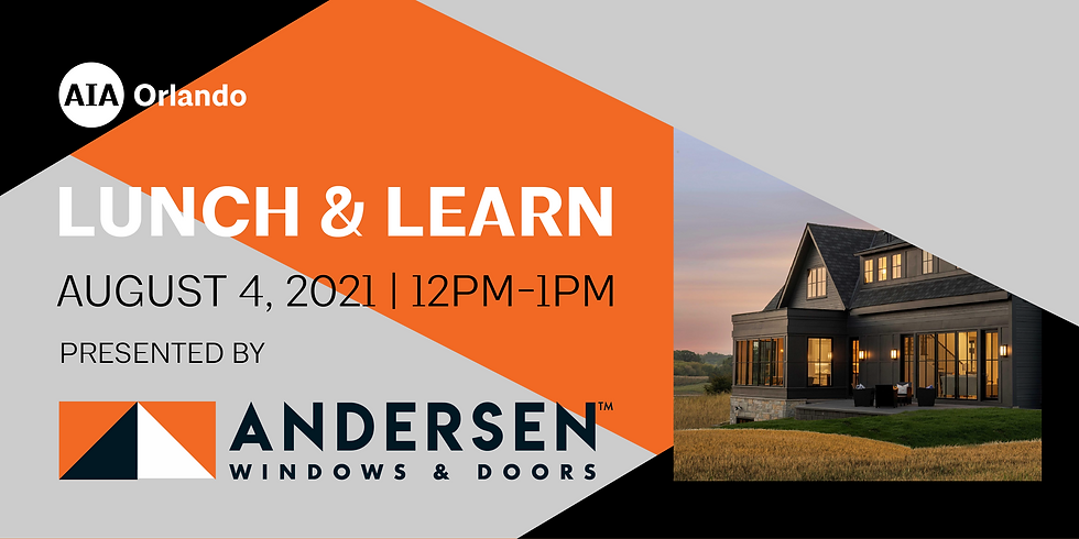 Lunch & Learn featuring Anderson Windows & Doors