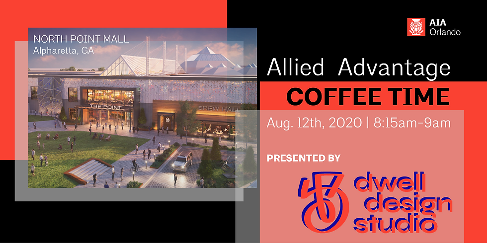 Allied Advantage Coffee Time featuring Dwell Design Studio (Online)