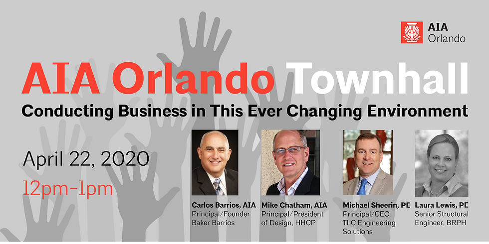 AIA Orlando Town Hall: Conducting Business in This Ever Changing Environment