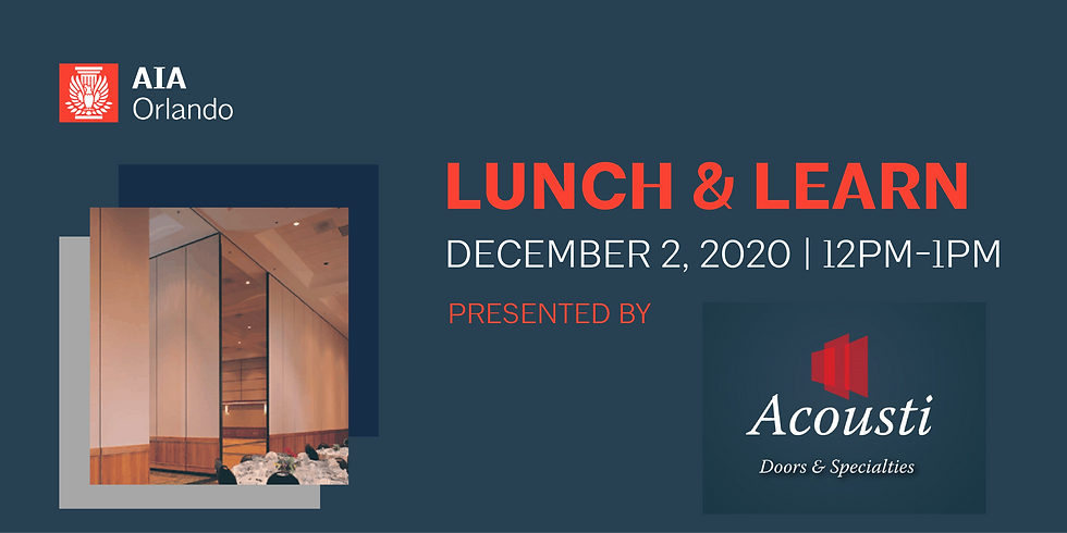 Lunch & Learn featuring Acousti Doors & Specialties