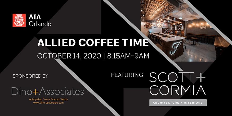 Allied Advantage Coffee Time with Scott + Cormia Architecture & Interiors