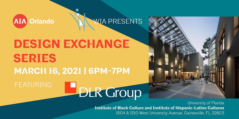 Design Exchange Series feat. DLR Group