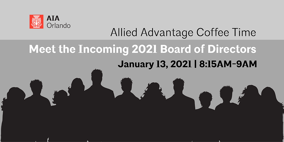 Allied Advantage Coffee Time: Meet The Incoming 2021 Board of Directors