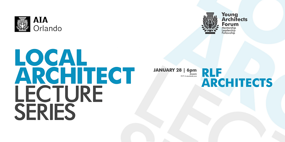 Local Architect Lecture: RLF Architects