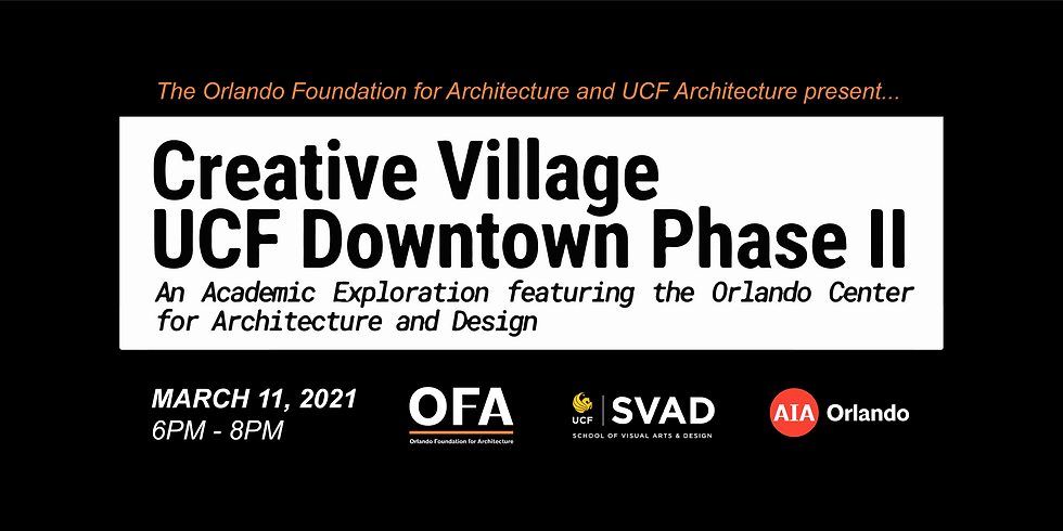 Creative Village UCF Downtown Phase II - Student Presentation