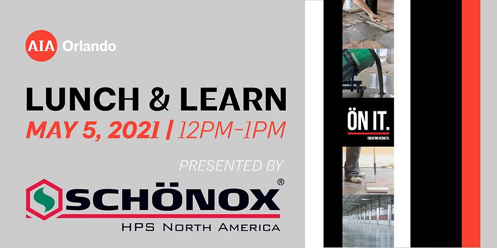 Lunch & Learn featuring Schonox HPS