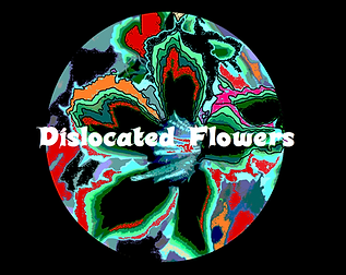 Dislocated Flowers