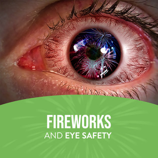 How To Protect Your Eyes From Fireworks Safety Tips.