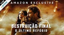 DESTRUIÇÃO FINAL O ÚLTIMO REFÚGIO.jpg