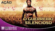 O GUERREIRO SILENCIOSO.jpg