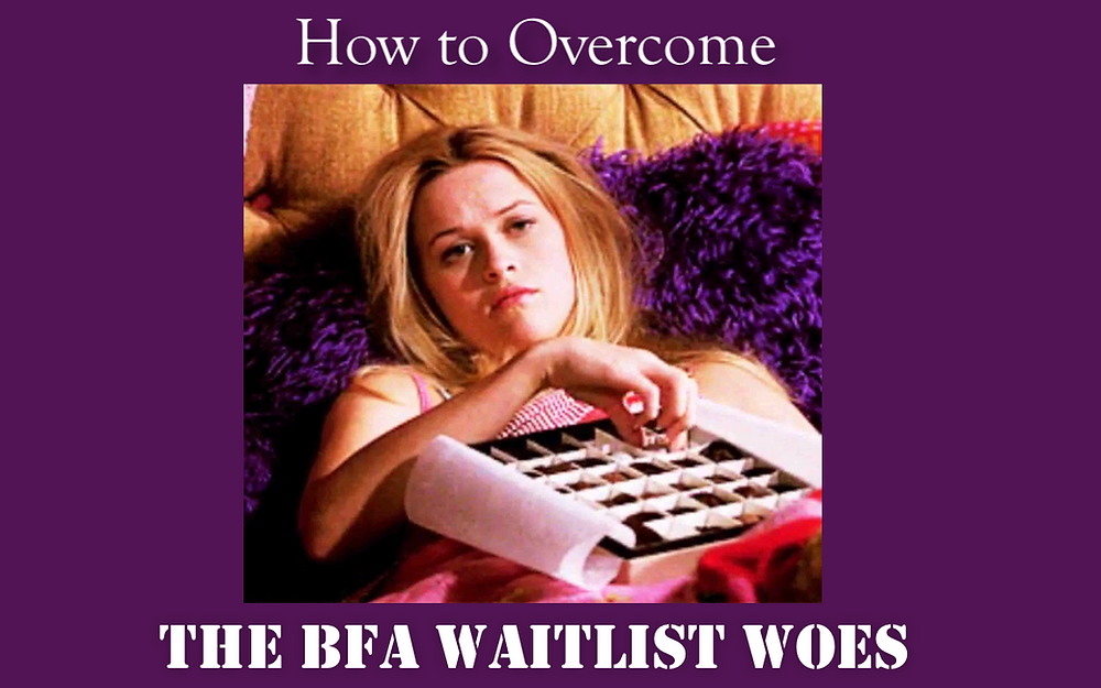 How to Get Off the BFA Waitlist