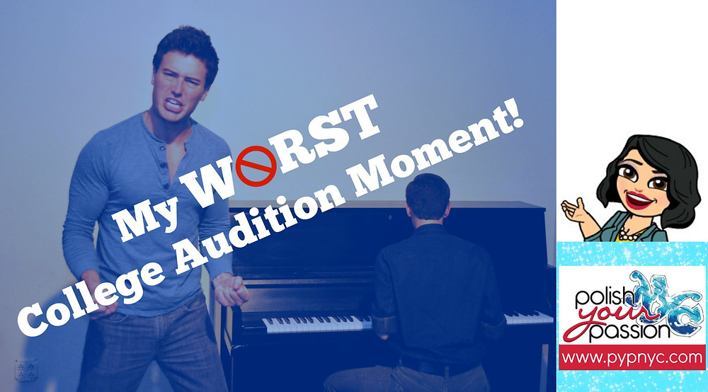 My Worst College Audition