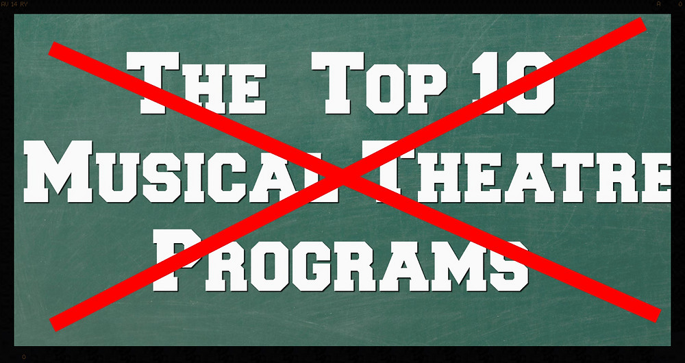 Warning: The Top 10 Musical Theatre Programs