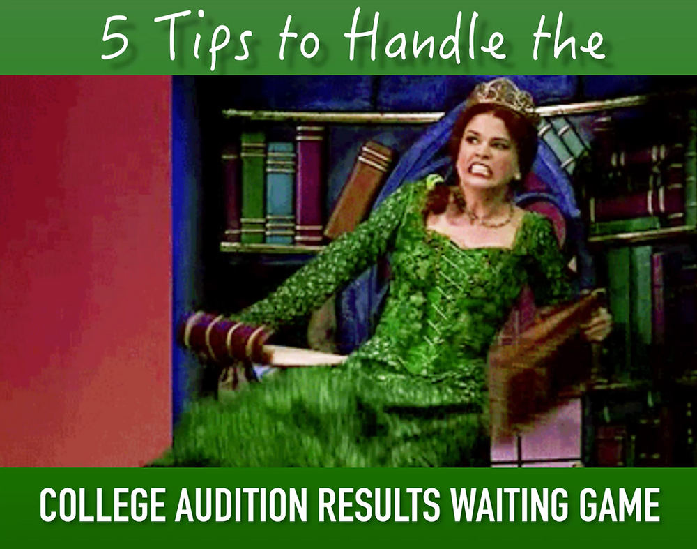 5 Tips to Handle the College Audition Results Waiting Game