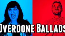 Overdone Audition Ballads