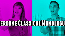Overdone Classical Audition Monologues