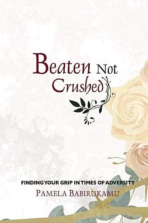 Beaten But Not Crushed