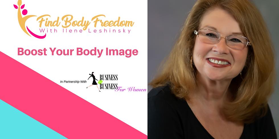 Boost Your Body Image with Ilene Leshinsky