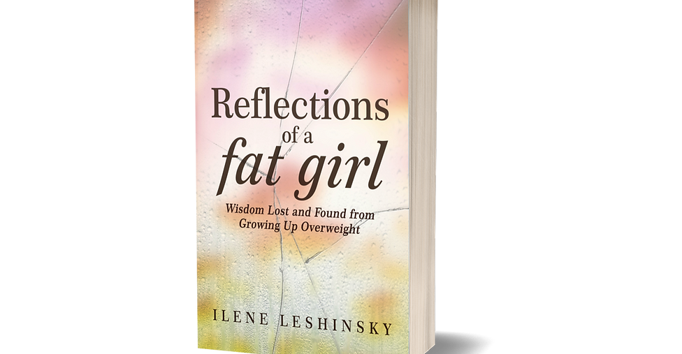 Reflections of a Fat Girl [PRE-ORDER]