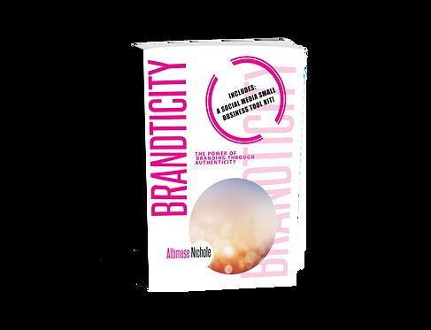 Brandticity: The Power of Branding Through Authenticity