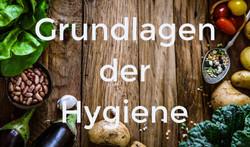 Grundlagen der Hygiene