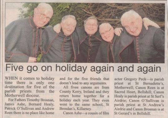Canon Timothy Brosnan (St Gerard's Bellshill), Canon James Ashe (St Bernadette's Motherwell), Canon John Healy (St Serf's Airdrie), Canon Patrick O'Sullivan (St Andrew's Airdrie) & Canon Andrew Reen (Sacred Heart Bellshill).