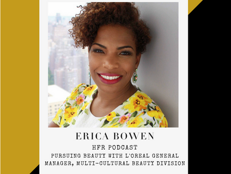 HFR 009 Pursuing Beauty with Erica Bowen of Dark and Lovely