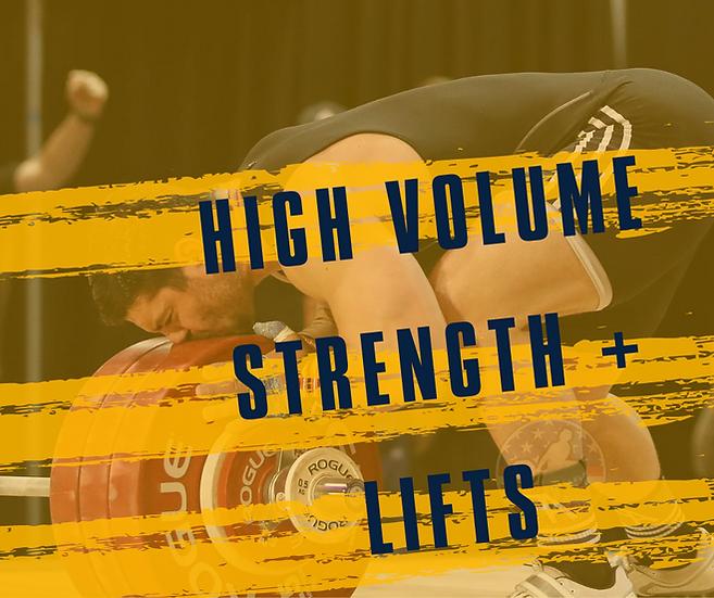 High Volume Strength + Lifts