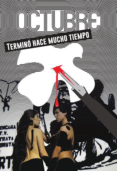 Poster Octubre terminó hace mucho tiempo 2018
