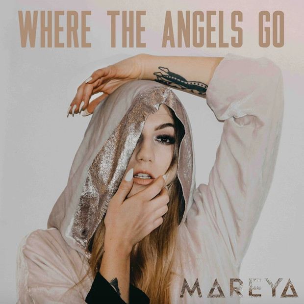 Mareya - Where The Angels Go