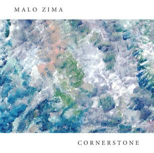 Malo Zima - Cornerstone