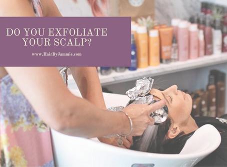 How often do you exfoliate your scalp?