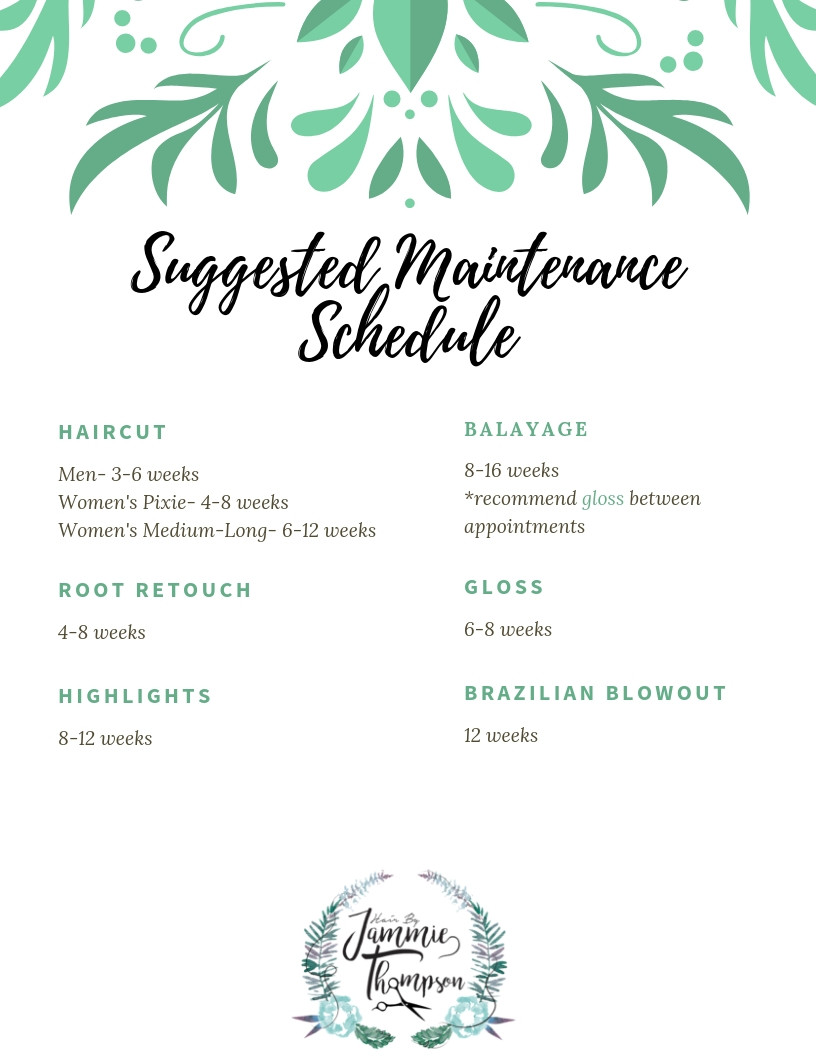 Hair maintenance schedule