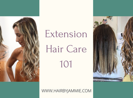 Extension Hair Care 101