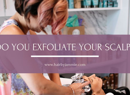 Pro Tip: Exfoliate YOUR Scalp