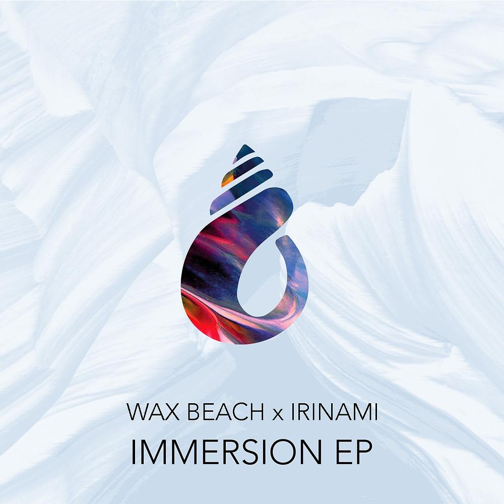 Wax Beach - Immersion EP
